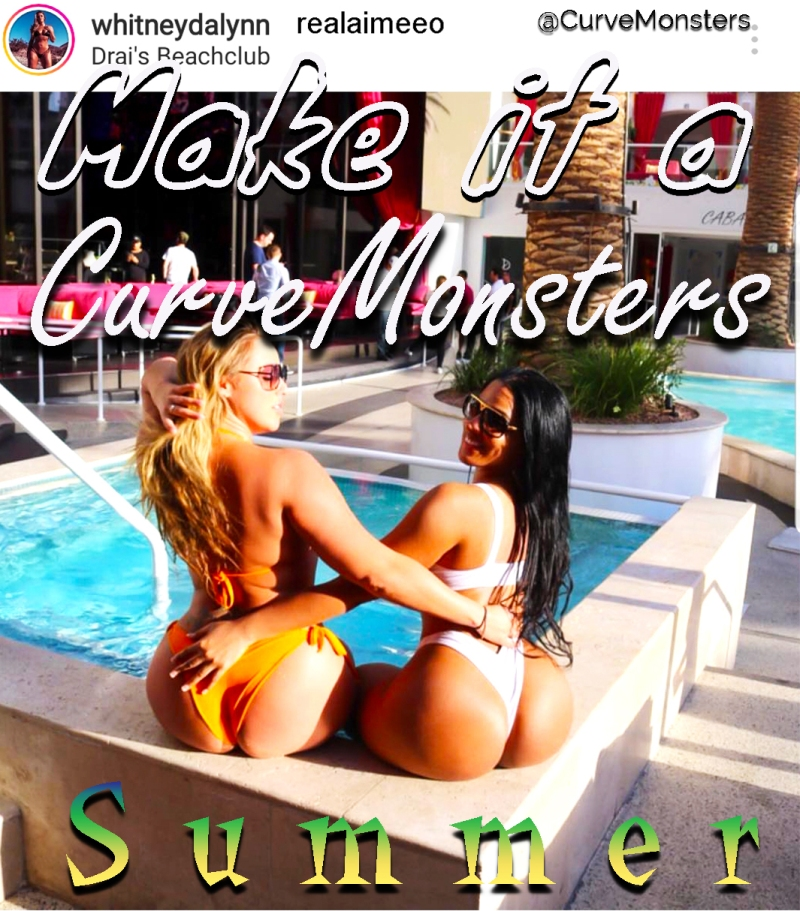 Make It a CurveMonsters Summer 2